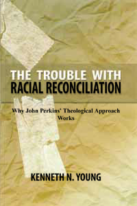 The Trouble With Racial Reconciliation