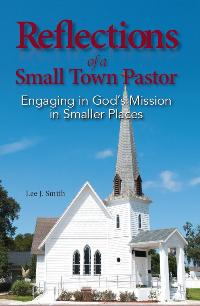 Reflections of a Small Town Pastor