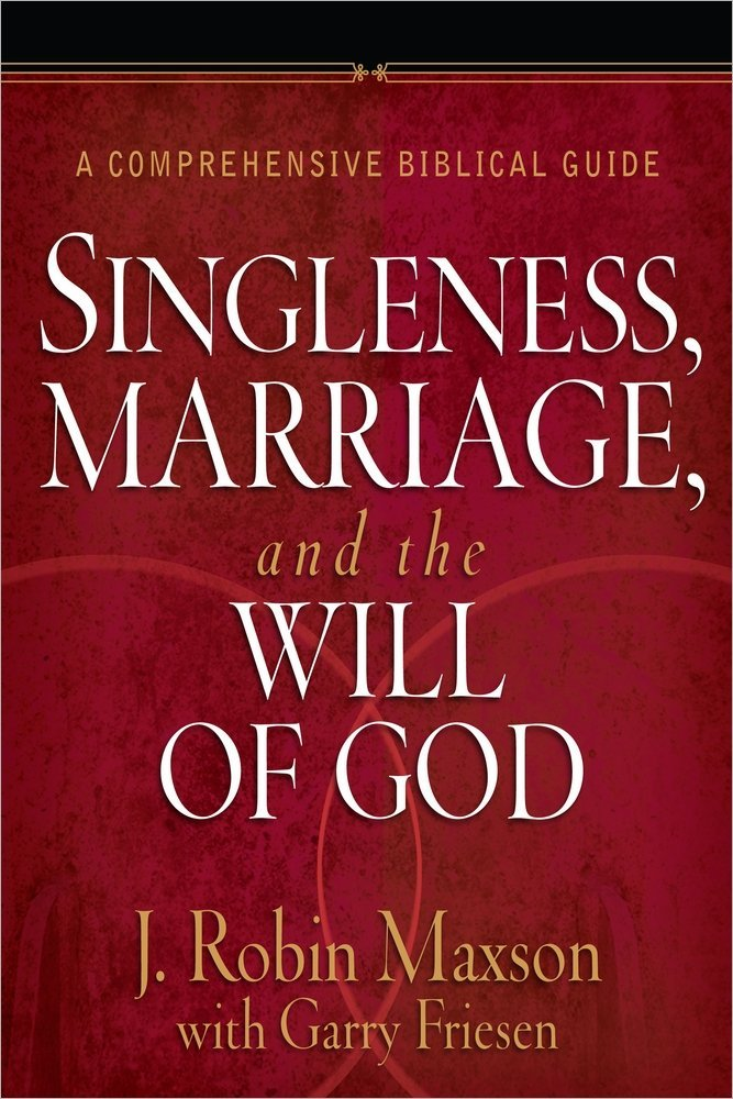 Singleness, Marriage, and the Will of God