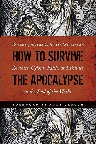 Zombies, Cylons, Faith, and Politics at the End of the World