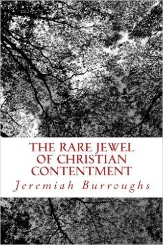 The Rare Jewel of Christian Contentment,